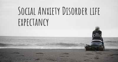 Social Anxiety Disorder life expectancy