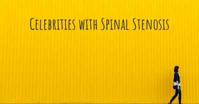 Celebrities with Spinal Stenosis