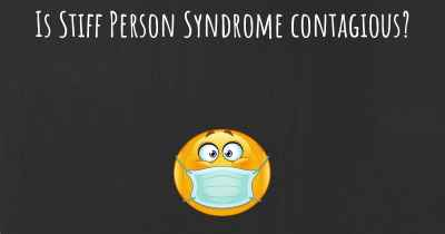 Is Stiff Person Syndrome contagious?