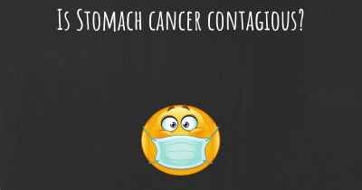 Is Stomach cancer contagious?