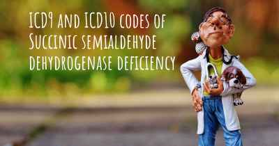ICD9 and ICD10 codes of Succinic semialdehyde dehydrogenase deficiency