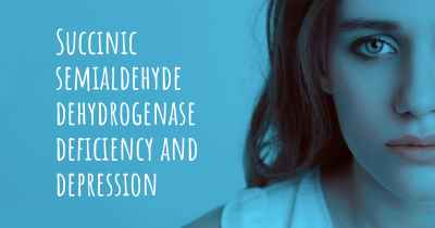 Succinic semialdehyde dehydrogenase deficiency and depression