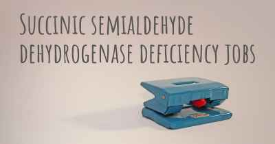 Succinic semialdehyde dehydrogenase deficiency jobs