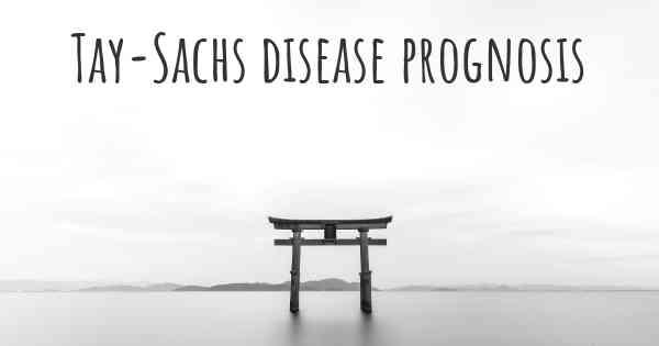 tay sachs prognosis