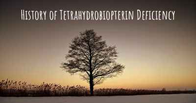 History of Tetrahydrobiopterin Deficiency