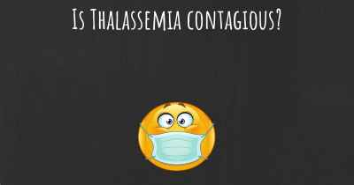 Is Thalassemia contagious?