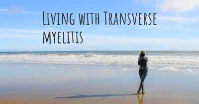 Living with Transverse myelitis