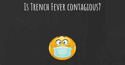 Is Trench Fever contagious?