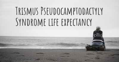 Trismus Pseudocamptodactyly Syndrome life expectancy