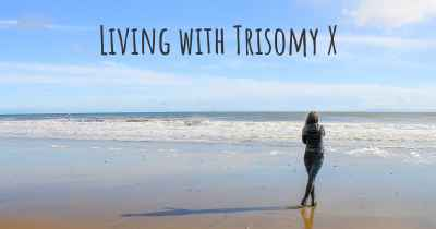 Living with Trisomy X