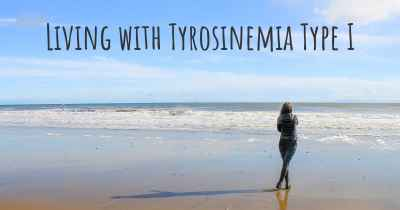 Living with Tyrosinemia Type I