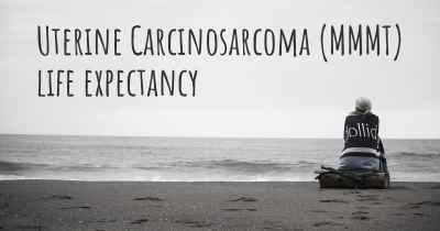 Uterine Carcinosarcoma (MMMT) life expectancy