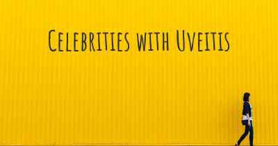 Celebrities with Uveitis