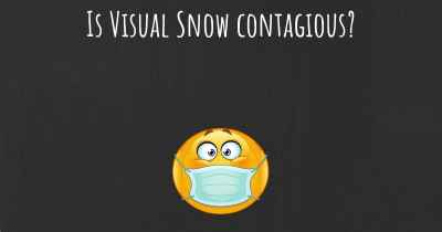 Is Visual Snow contagious?