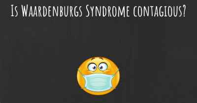 Is Waardenburgs Syndrome contagious?