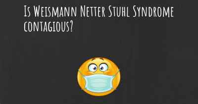 Is Weismann Netter Stuhl Syndrome contagious?
