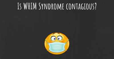 Is WHIM Syndrome contagious?