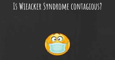 Is Wieacker Syndrome contagious?