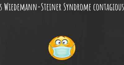 Is Wiedemann-Steiner Syndrome contagious?