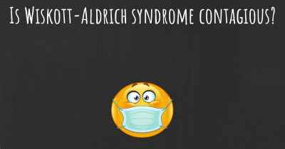 Is Wiskott-Aldrich syndrome contagious?