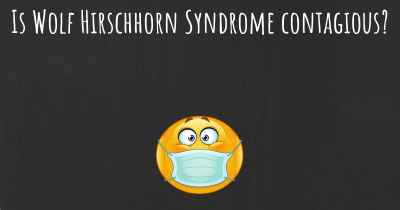 Is Wolf Hirschhorn Syndrome contagious?
