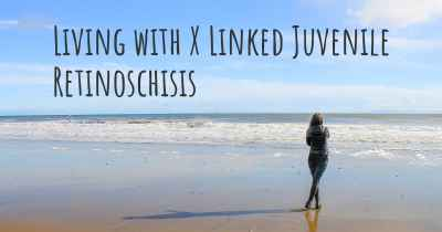 Living with X Linked Juvenile Retinoschisis