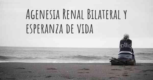 agenesia renal causas bilaterales