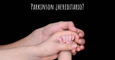 Parkinson ¿hereditario?