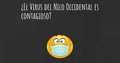 ¿El Virus del Nilo Occidental es contagioso?
