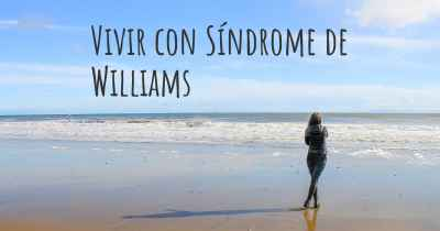 Vivir con Síndrome de Williams