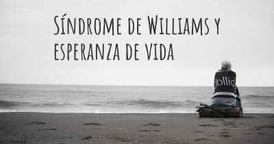 Síndrome de Williams y esperanza de vida