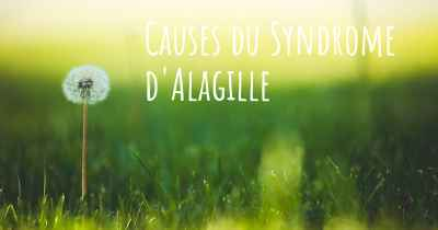 Causes du Syndrome d'Alagille