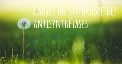 Causes du Syndrome des antisynthétases