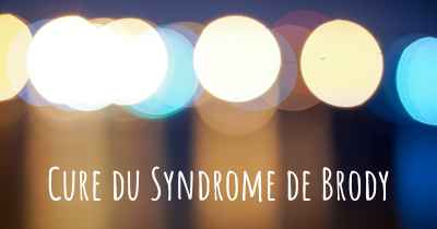 Cure du Syndrome de Brody