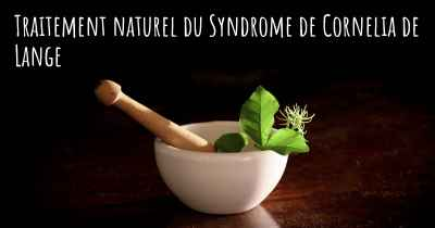 Traitement naturel du Syndrome de Cornelia de Lange