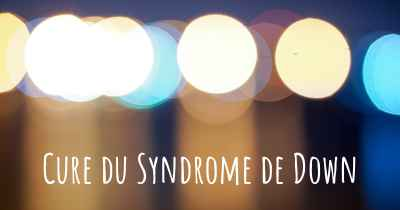 Cure du Syndrome de Down