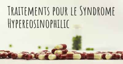 Traitements pour le Syndrome Hypereosinophilic