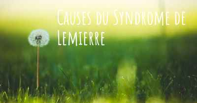 Causes du Syndrome de Lemierre
