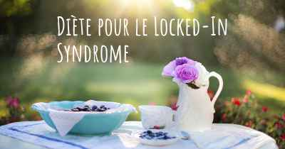 Diète pour le Locked-In Syndrome