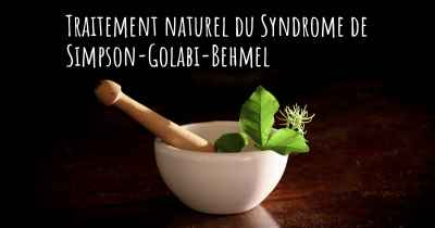 Traitement naturel du Syndrome de Simpson-Golabi-Behmel
