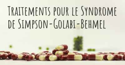 Traitements pour le Syndrome de Simpson-Golabi-Behmel