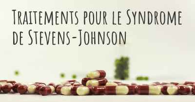 Traitements pour le Syndrome de Stevens-Johnson