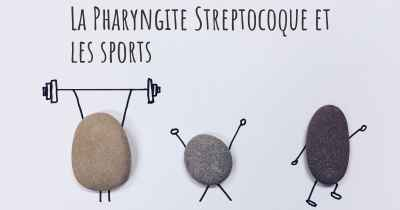 La Pharyngite Streptocoque et les sports