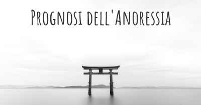 Prognosi dell'Anoressia