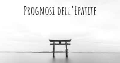 Prognosi dell'Epatite