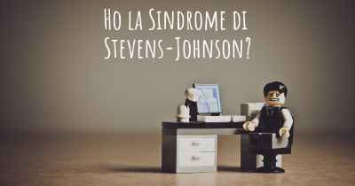 Ho la Sindrome di Stevens-Johnson?