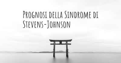 Prognosi della Sindrome di Stevens-Johnson