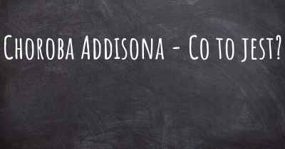 Choroba Addisona - Co to jest?