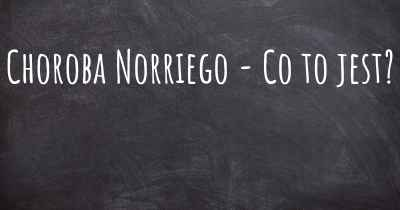 Choroba Norriego - Co to jest?