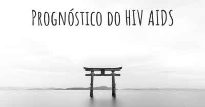Prognóstico do HIV AIDS